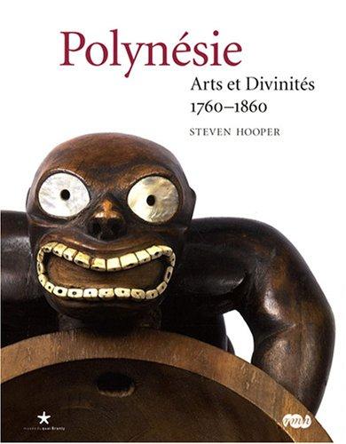 POLYNÉSIE : ARTS ET DIVINITÉS 1760-1860: COLLECTIF
