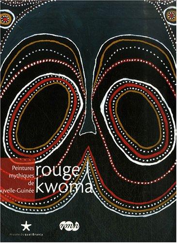9782915133936: Rouge kwoma : Peintures mythiques de Nouvelle-Guinée