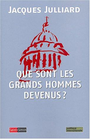 9782915134100: Que sont les grands hommes devenus ? (French Edition)