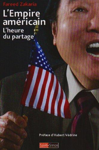 9782915134445: L'Empire américain : L'heure du partage