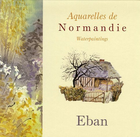 9782915146073: Aquarelles de Normandie : Waterpaintings