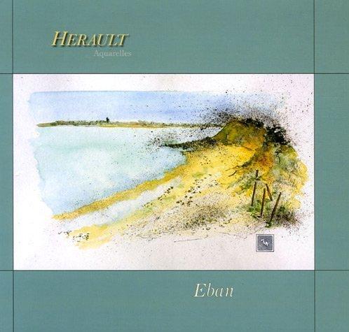 9782915146103: H�rault : Aquarelles