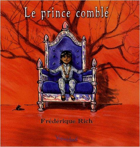 9782915146561: prince comblé