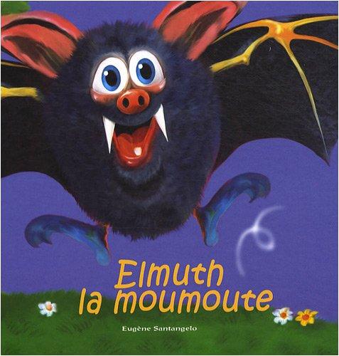 9782915146622: Elmuth la moumoute
