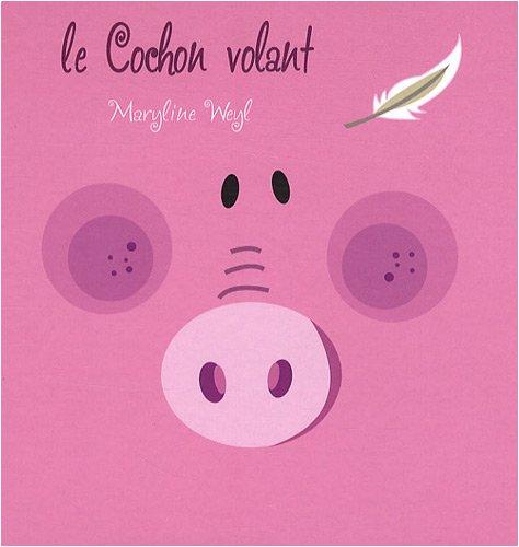 9782915146646: Le Cochon volant