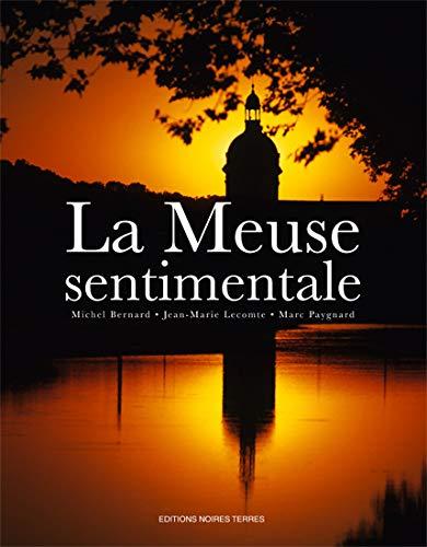 La Meuse sentimentale: Jean-Marie Lecomte