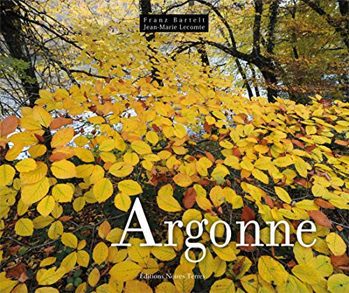 Argonne: Franz Bartelt; Jean-Marie