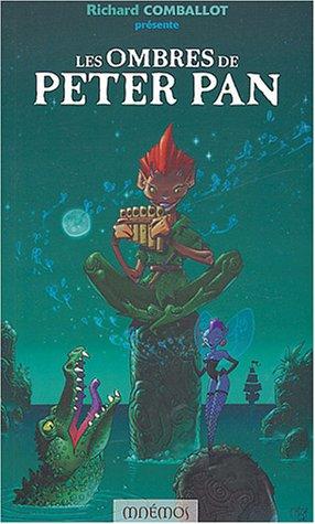 9782915159219: Les ombres de Peter Pan : Vingt et un r�cits
