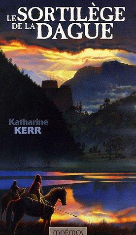 SORTILEGE DE LA DAGUE (LE) *REG. 38.95$*: KERR, KATHERINE