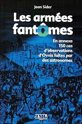 9782915164763: Arm�es fant�mes et autres multitudes spectrales