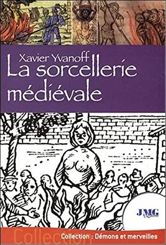 9782915164954: La sorcellerie m�di�vale