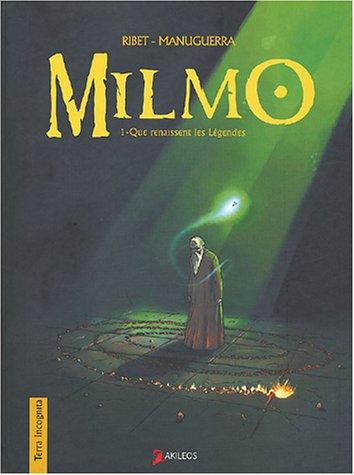 Milmo, t. 01: Manuguerra, Hervé
