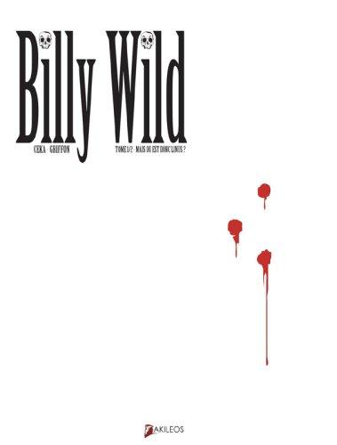 9782915168525: Billy Wild, Tome 1 : Mais où est donc Linus ?