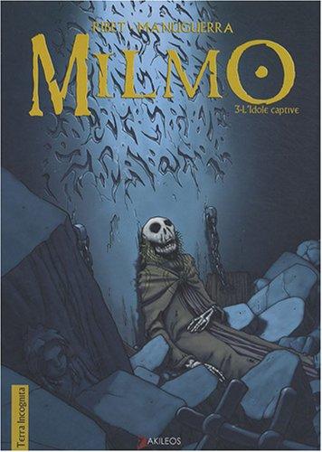 Milmo, t. 03 [nouvelle édition]: Ribet, Laurent