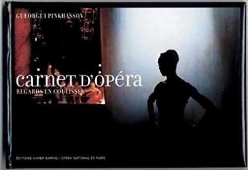 9782915173024: Carnet d'opéra : Regards en coulisses