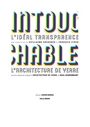 9782915173130: Intouchable : L'idéal transparence L'architecture de verre