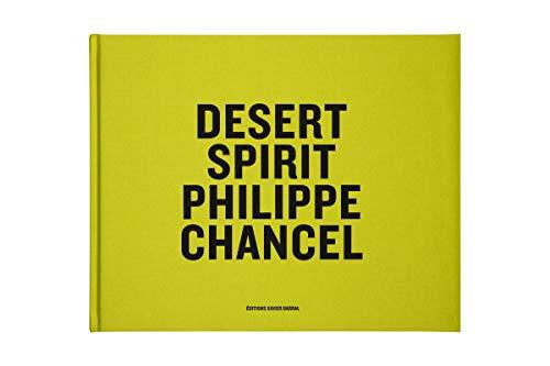 Philippe Chancel: Desert Spirit (9782915173529) by Quentin Bajac