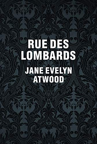 Jane Evelyn Atwood: Rue des Lombards: Jane Evelyn Atwood