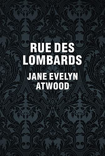 9782915173796: Jane Evelyn Atwood: Rue des Lombards