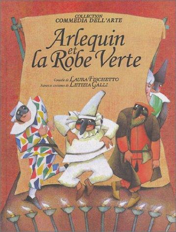 9782915183108: Arlequin et la Robe Verte