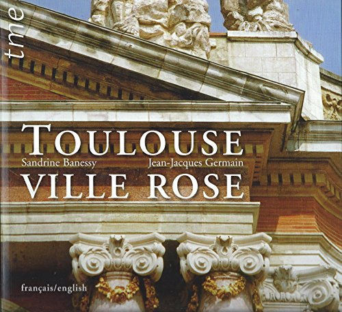 9782915188011: Toulouse ville rose (French Edition)