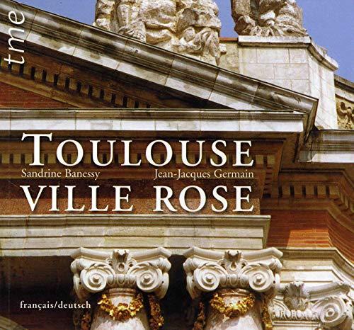 9782915188028: Toulouse Ville Rose (Ne) Français/Allemand (French Edition)