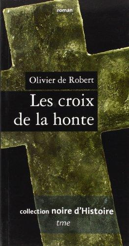9782915188219: Croix de la Honte (les)