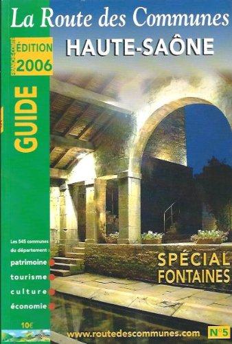 9782915193091: La route des communes - Haute-Saône Spécial Fontaine