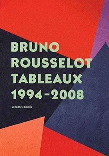 Bruno Rousselot (French Edition) (9782915199406) by [???]