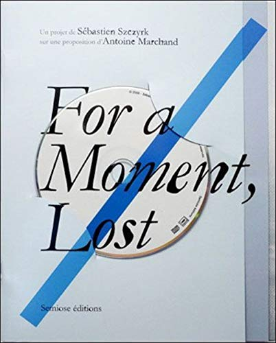 9782915199437: For a moment, lost