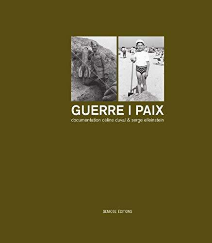 GUERRE PAIX: DOCUMENTATION C DUVA