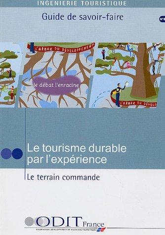 Le tourisme durable par l'expérience (French Edition): Collectif