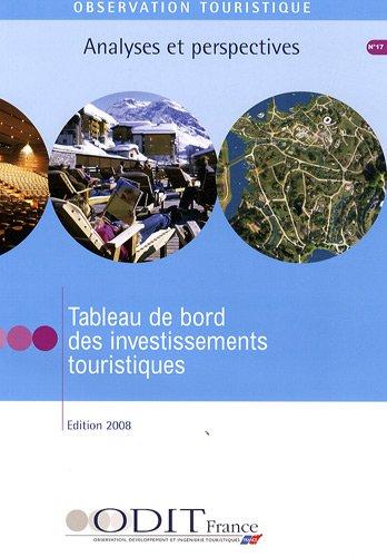 9782915215601: Tableau de bord des investissements touristiques
