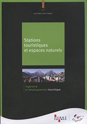 Stations touristiques et espaces naturels: Atout France