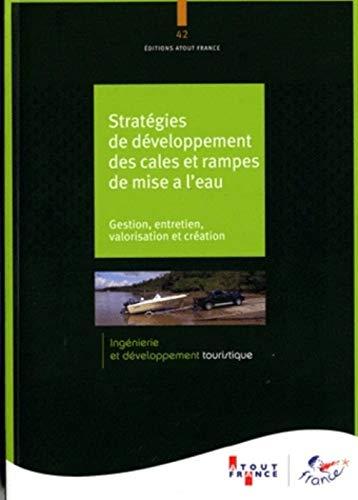 Stratégies de développement des cales de mise à l'eau: Atout France