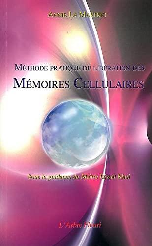 9782915222197: M�thode pratique de lib�ration des M�moires Cellulaires