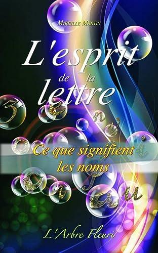 ESPRIT DE LA LETTRE -L-: MARTIN MIREILLE