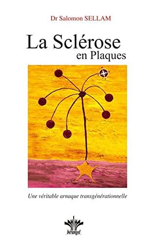 9782915227352: Lorsque l'esprit influence le corps - Vol.4 : La scl�rose en plaques