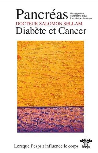 9782915227581: Lorsque l'esprit influence le corps - Pancréas - Diabète et Cancer - N°13