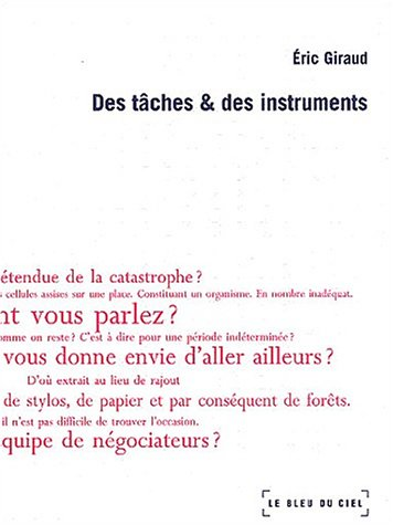 Des Tâches & des Instruments: Giraud, Eric