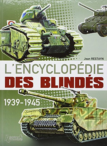 Encyclopédie des blindés (French Edition) (2915239045) by Jean Restayn