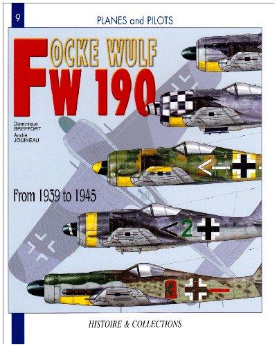 9782915239256: Focke Wulf Fw 190: From 1940-1945 (Planes & Pilots)