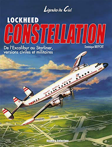 9782915239614: Lockheed Constellation (French Edition)