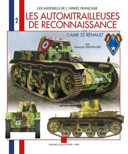 9782915239706: Les matériel de l'armée française : Les automitrailleuse de reconnaissance : AMR 35 (2)