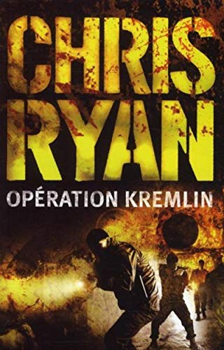 Opération Kremlin (9782915243260) by Chris Ryan