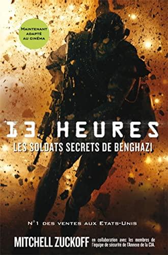 9782915243673: 13 heures: Les soldats secrets de Benghazi