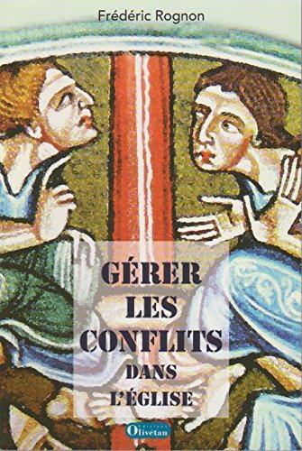 9782915245455: Gérer les conflits dans l'Eglise