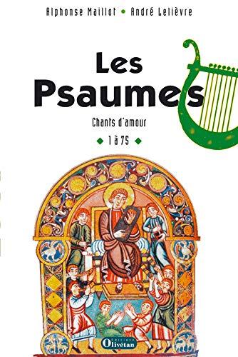 9782915245776: Les Psaumes : Chants d'amour 1 à 75