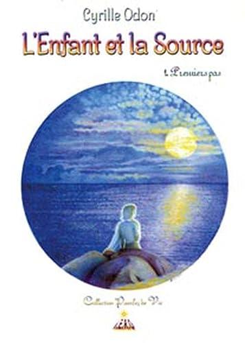 9782915249033: L'enfant et la source (French Edition)