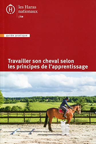 9782915250411: Travailler son cheval selon les principes de l'apprentissage